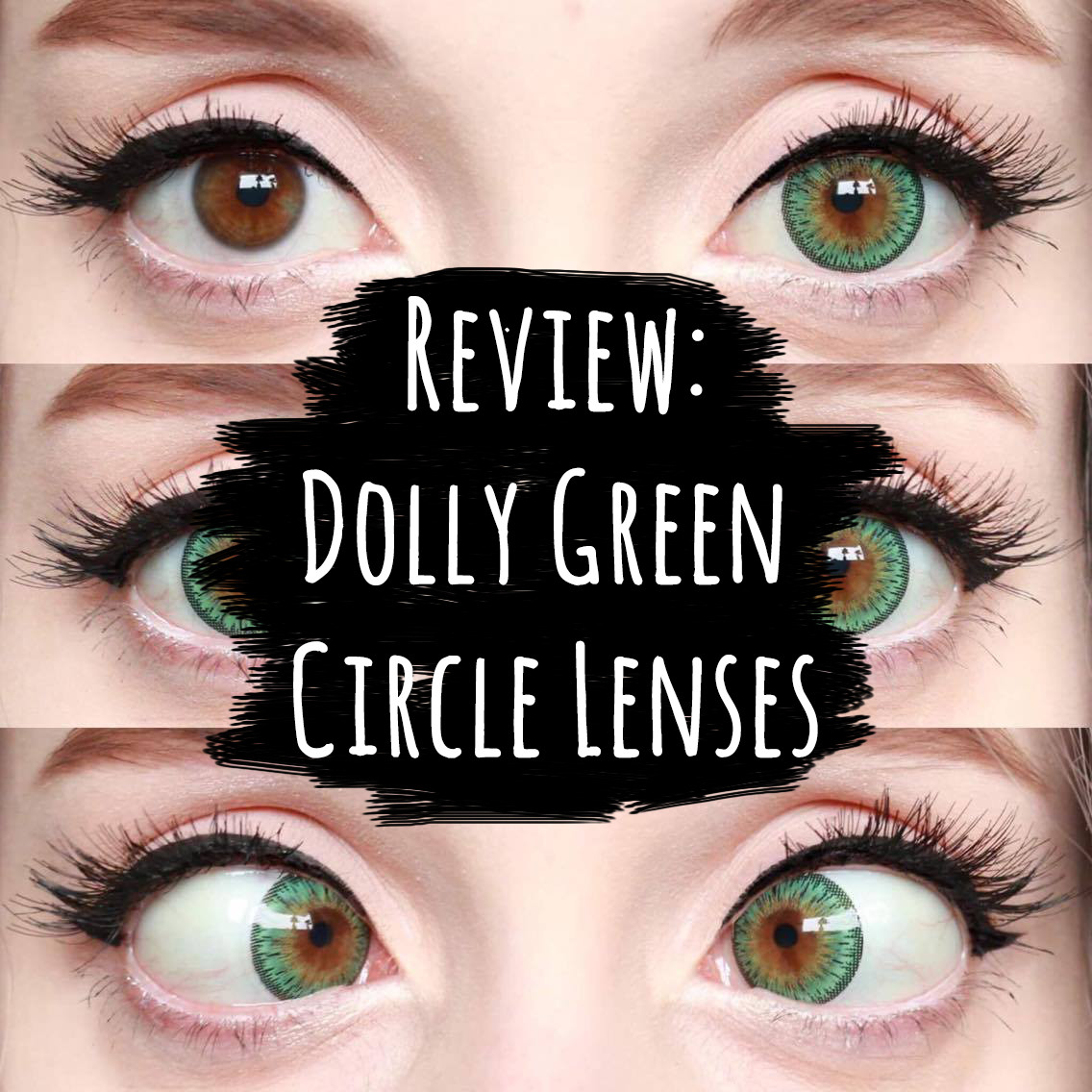 Review: Dolly Green Circle Lenses