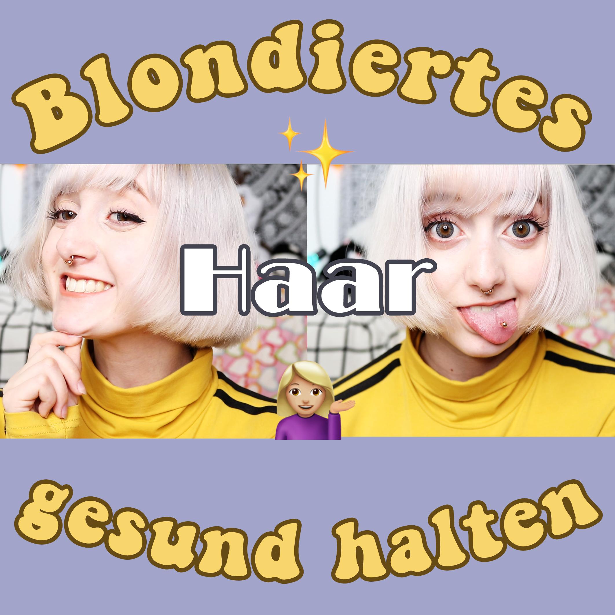 Blondierte Haare Pflege